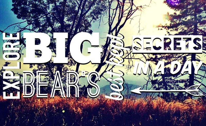 Explore Big Bear's Best Kept Secrets in a Day – Episode #2