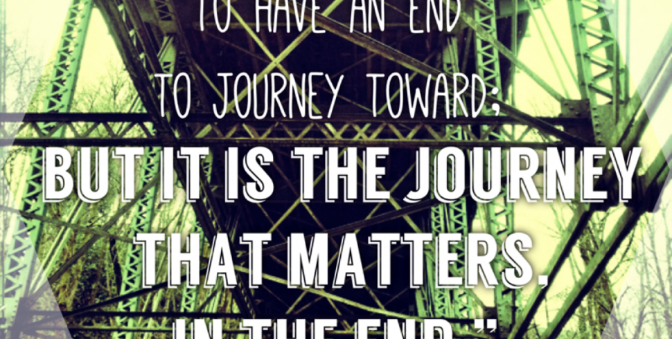 It's the Journey that Matters