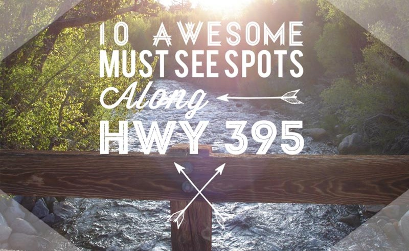 10 Awesome Must See Spots Along Highway 395 – Episode #2