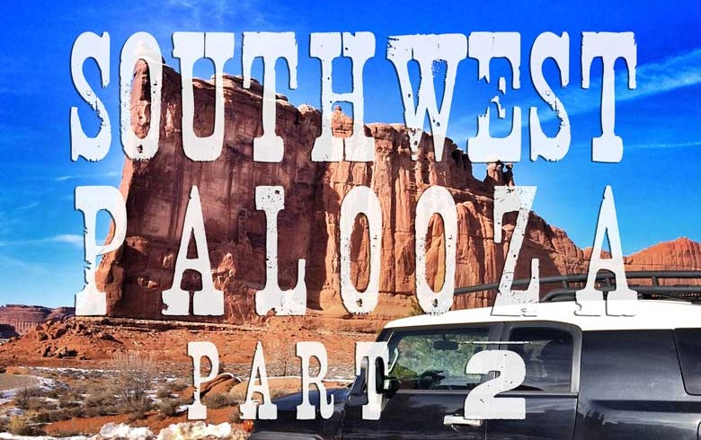 Southwest Palooza: An Epic Road Trip Through New Mexico, Colorado & Utah – Part 2 Episode #10